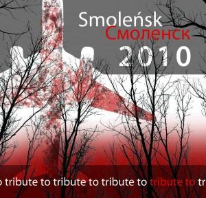 smolensk Smoleńsk 2010 Tribute To